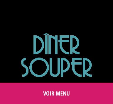 voir le menu diner et souper